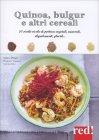 Quinoa, Bulgur e altri Cereali