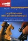 La Quintessenza della Gestione Strategica