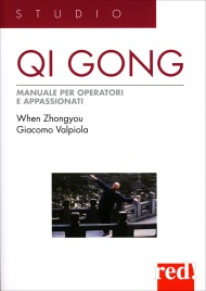 Qi Gong - Manuale per Operatori e Appassionati