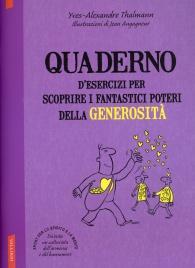 Quaderno d'Esercizi per Scoprire i Fantastici Poteri della Generosità