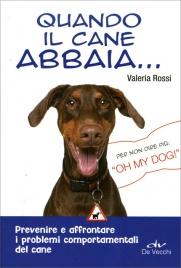Quando il Cane Abbaia...