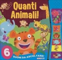 Quanti Animali! Libro Sonoro