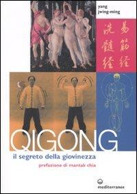QiGong il Segreto della Giovinezza