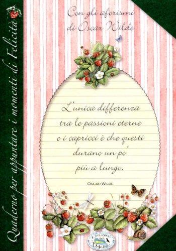Quaderno per Appuntare i Momenti di Felicità