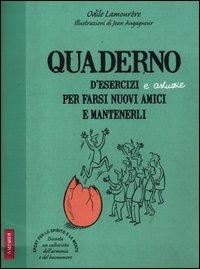 Quaderno d'Esercizi e Astuzie Per Farsi Nuovi Amici e Mantenerli