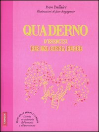 Quaderno d'Esercizi per una Coppia Felice