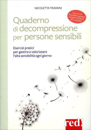 Quaderno di Decompressione per Persone Sensibili - Con CD Allegato