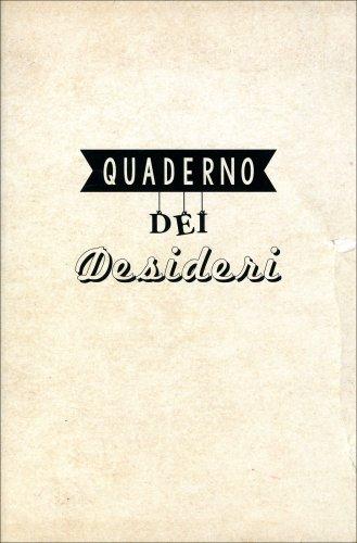 Quaderno dei Desideri