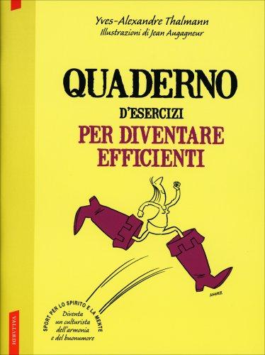 Quaderno d'Esercizi per Diventare Efficienti