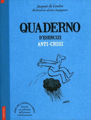Quaderno d'Esercizi Anti-Crisi