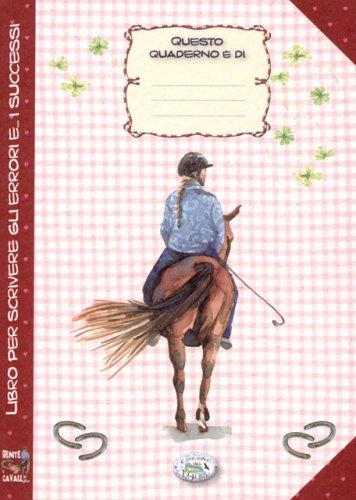 Quaderno - Gente a Cavallo