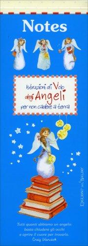 Quaderno - Istruzioni di Volo degli Angeli per Non Cadere a Terra