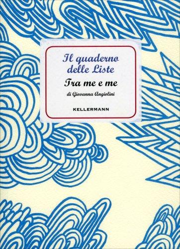 Tra Me e Me - Il Quaderno delle Liste