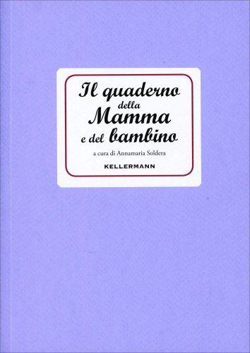 Il Quaderno della Mamma e del Bambino