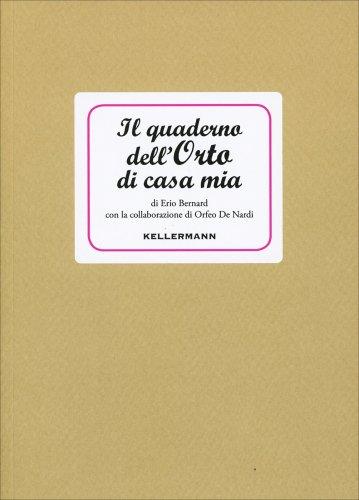 Il Quaderno dell'Orto di Casa Mia