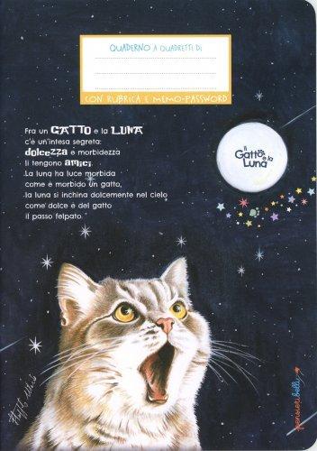 Il Gatto e la Luna - Quaderno a Quadretti