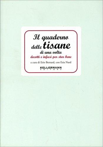 Il Quaderno delle Tisane di una Volta