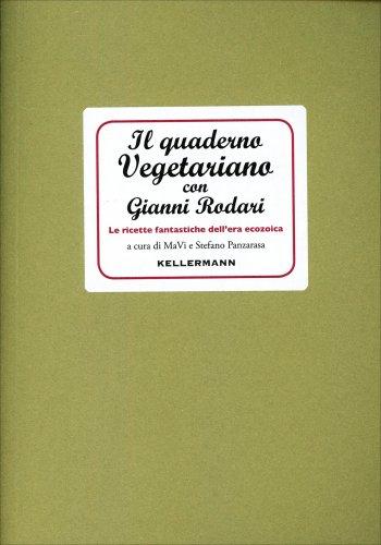 Il Quaderno Vegetariano con Gianni Rodari