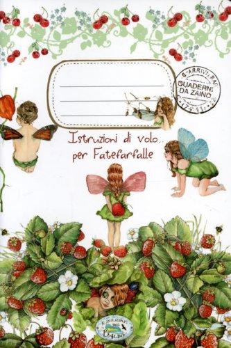 Quaderno da Zaino - Istruzioni di Volo Per Fatefarfalle
