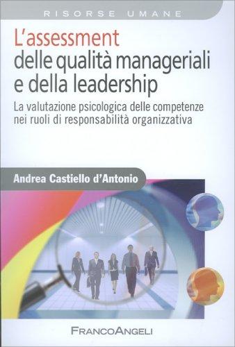 L'Assessment delle Qualità Manageriali e della Leadership