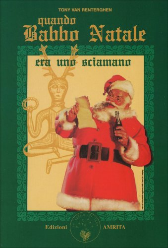 Quando Babbo Natale Era uno Sciamano