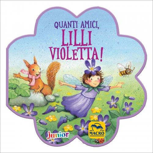 Quanti Amici, Lilli Violetta!