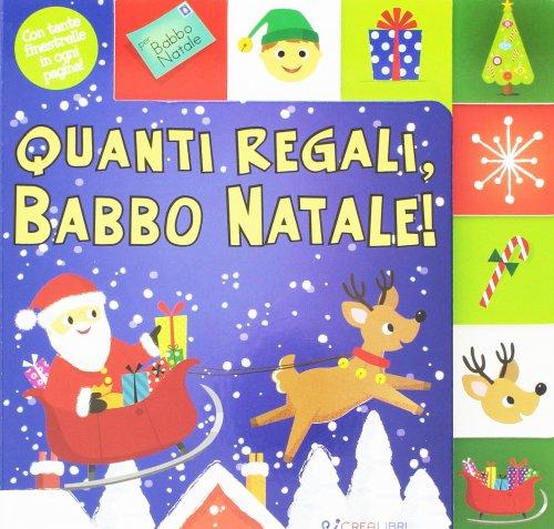 Quanti Regali, Babbo Natale!