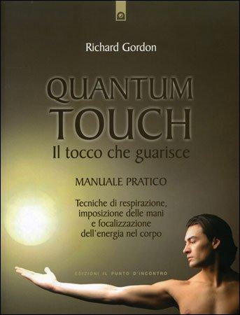 Quantum Touch - Il Tocco che Guarisce