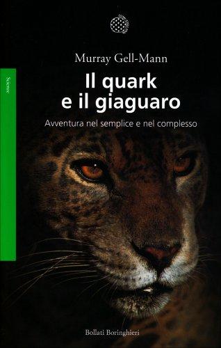 Il Quark e il Giaguaro