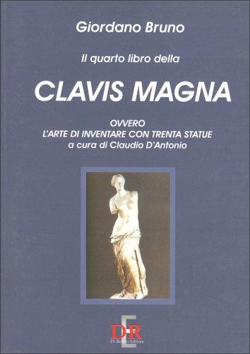Il Quarto Libro della Clavis Magna