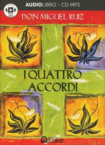 I Quattro Accordi - Audiolibro