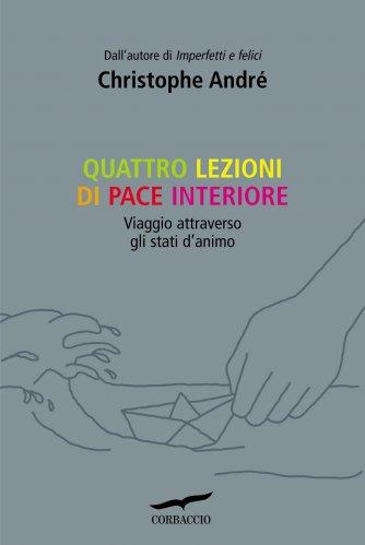 Quattro Lezioni di Pace Interiore (eBook)