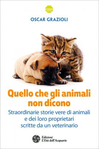 Quello che gli Animali non Dicono