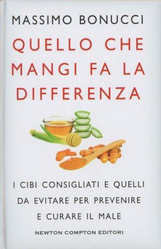 Quello che Mangi Fa la Differenza