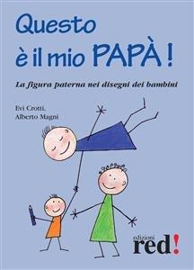Questo è il Mio Papà (eBook)