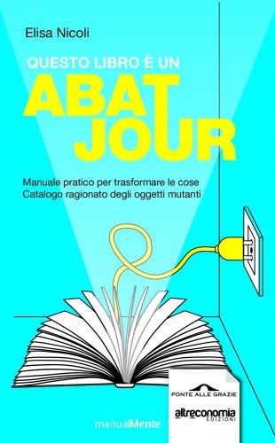 Questo Libro è un Abat Jour (eBook)