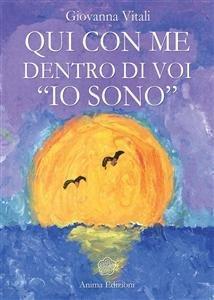 """Qui con Me Dentro di Voi """"Io Sono"""" (eBook)"""