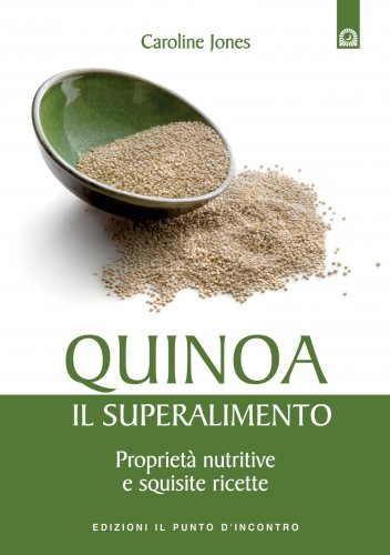 Quinoa - Il Superalimento (eBook)