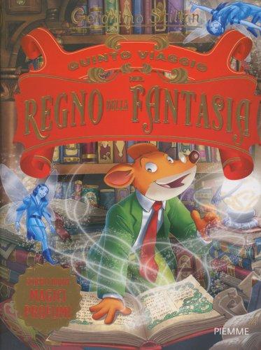 Quinto Viaggio del Regno della Fantasia