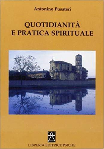Quotidianità e Pratica Spirituale