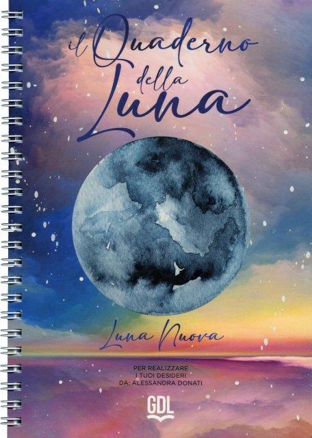 Il Quaderno della Luna - Alessandra Donati