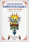 Trattato Pratico di Radioestesia Magica