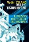 Reality Transurfing - Il Fruscio delle Stelle del Mattino (eBook)