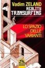 Reality Transurfing - Lo Spazio delle Varianti (eBook)