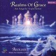 Realms of Grace - An Angelic Experience