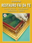 Restauro Fai da Te - 4 (eBook)