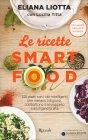 Le Ricette della Dieta Smartfood Edizione 2016