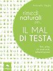Rimedi Naturali per... il Mal di Testa (eBook)