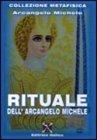 Rituale dell'Arcangelo Michele