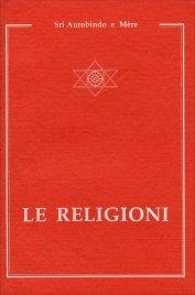 LE RELIGIONI di Sri Aurobindo, Mère (La Madre)